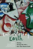 #9: Encountering Earth: Thinking Theologically With a More-Than-Human World