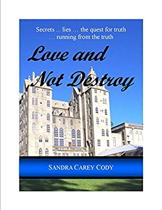 book cover of Love and Not Destroy