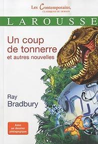 Un coup de tonnerre et autres nouvelles par Ray Bradbury