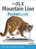 The OS X Mountain Lion Pocket Guide (Peachpit Pocket Guide)
