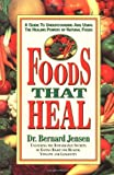 Foods That Heal, Bernard Jensen, 0895295636