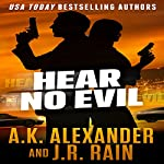Hear No Evil: The PSI Series, Book 1 | J.R. Rain,A.K. Alexander