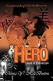 Beautiful & Hero: Love & Devotion