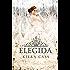 La elegida (Serie La Selección) (Spanish Edition)