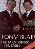 img - for Tony Blair: The Man Behind the Smile by Leo Abse (2001-03-22) book / textbook / text book