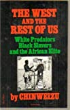 The West and the Rest of Us, Chinweizu, 0394715225