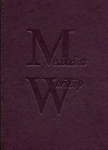 Read Online The Methodist Worship Book: Large Print pdf epub