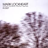In Deep by Mark Lockheart (2009-08-18)