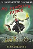 img - for My Favorite Fangs: The Story of the Von Trapp Family Vampires book / textbook / text book