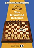 The Grunfeld Defence, Vol. 2 (Grandmaster Repertoire 9)