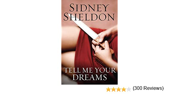 Tell me your dreams kindle edition by sidney sheldon sidney tell me your dreams kindle edition by sidney sheldon sidney sheldon family limited partnershi mystery thriller suspense kindle ebooks amazon fandeluxe Gallery