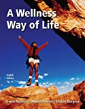 img - for A Wellness Way of Life with Exercise Band book / textbook / text book