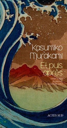 Et puis après de Kasumiko Murakami