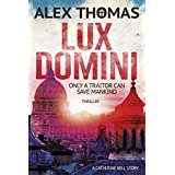 Lux Domini:Thriller: (Catherine Bell 1)