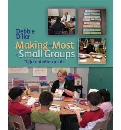 Making the Most of Small Groups: Differentiation for All (Paperback) - Common