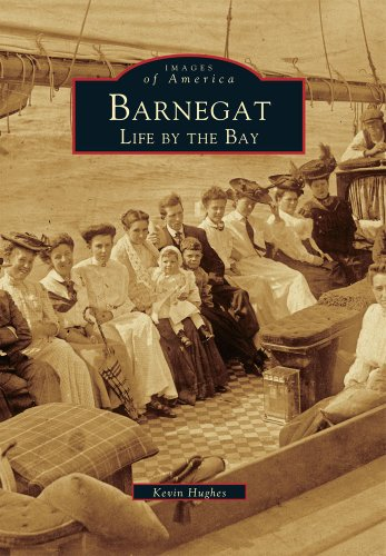 (Barnegat: Life By The Bay (Images of America))