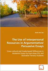 The Use of Interpersonal resources in Argumentative