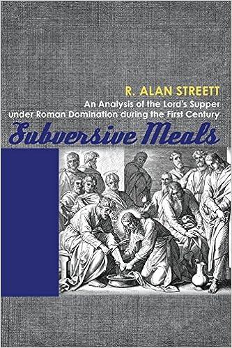 Book Subversive Meals by R. Alan Streett (27-Jun-2013)
