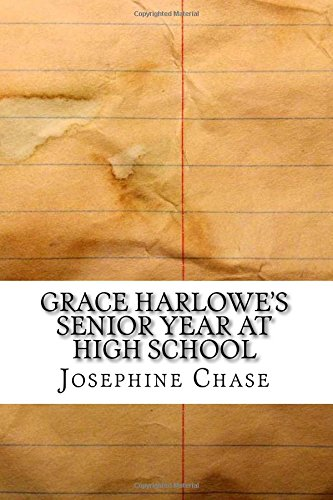 Grace Harlowe's Senior Year at High School PDF