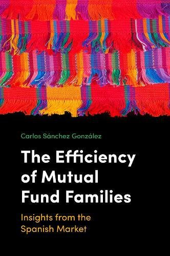 The Efficiency of Mutual Fund Families: Insights from the Spanish Market