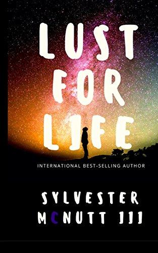 Lust For Life [Sylvester McNutt III] (Tapa Blanda)