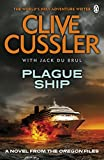 Plague Ship : a novel from The Oregon Files