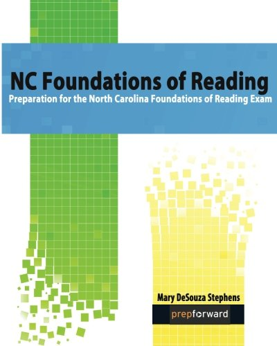 NC Foundations of Reading: Preparation for the North Carolina Foundations of Reading Exam