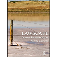 Lawscape: Property, Environment, Law