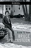 Born to Run (Spanish-language edition) (Spanish Edition)