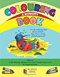 img - for Colouring and Activity Book: Based on A Silly Rhyming Alphabet Book About Animals from A to Z book / textbook / text book