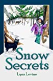 Snow Secrets, Lynn Levine, 097036542X