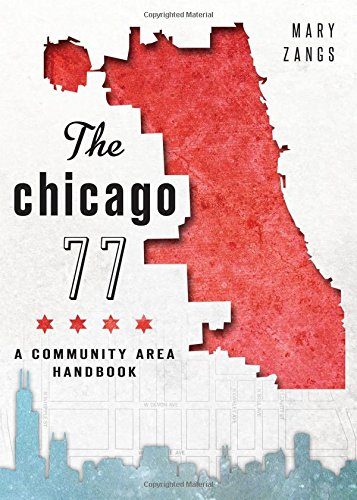Download The Chicago 77: A Community Area Handbook ebook