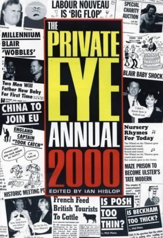 The Private Eye Annual 2000 Revised Edition published by Private Eye Productions Ltd. (2000) PDF
