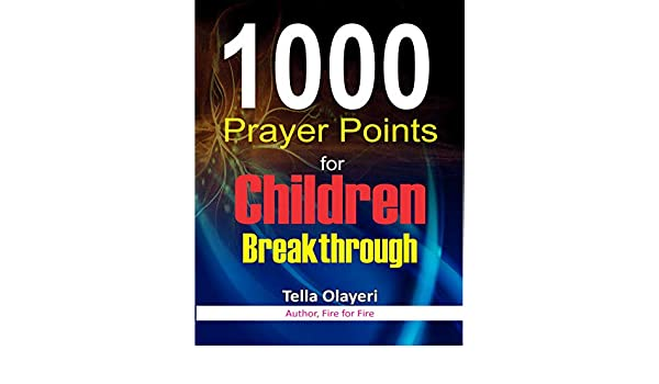 1000 Prayer Points for Children Breakthrough: Super Hero