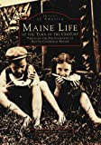Maine Life at the Turn of the Century, Diane Barnes and Jack Barnes, 0738557714