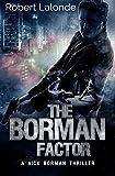 Download The Borman Factor: A Nick Borman Thriller Book 1 (Volume 1) in PDF ePUB Free Online