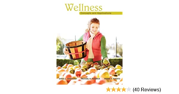 Amazon wellness concepts and applications ebook david amazon wellness concepts and applications ebook david anspaugh kindle store fandeluxe Gallery