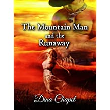 The Mountain Man and the Runaway