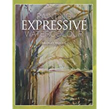 Painting Expressive Watercolour