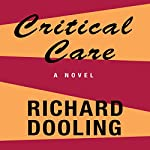 Critical Care | Richard Dooling