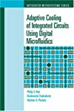 img - for Adaptive Cooling of Integrated Circuits Using Digital Microfluidics book / textbook / text book