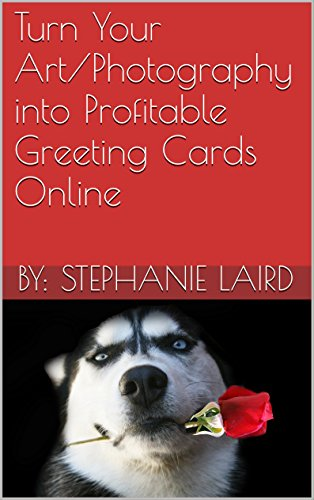 Turn Your Art/Photography into Profitable Greeting Cards Online (Outlet Marketplace)