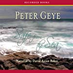Safe From the Sea | Peter Geye