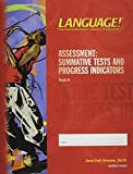 img - for Language! The Comprehensive Literacy Curriculum Assessment: Summative Tests and Progress Indicators. Book A. book / textbook / text book