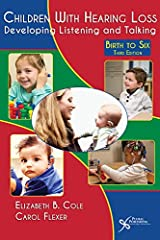 The third edition of Children With Hearing Loss: Developing Listening and Talking, Birth to Six provides updated information from the previous two editions for both professionals and parents facilitating spoken language through listening (aud...