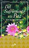 img - for Del Sufrimiento a la Paz book / textbook / text book