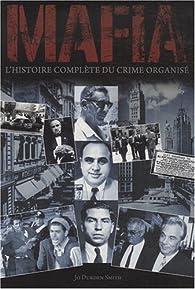 Mafia. L'histoire complète du crime organisé par Jo Durden-Smith