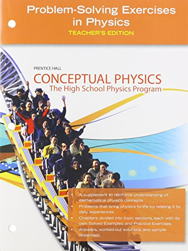 Conceptual Physics, Problem-Solving Excercises in Physics, Teacher's Edition
