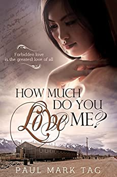 How Much Do You Love Me? by [Tag, Paul Mark]
