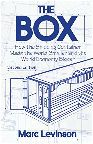 - The Box: How the Shipping Container Made the World Smaller and the World Economy Bigger - Second Edition with a new chapter by the author